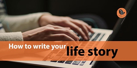 How to write your life story --  24 November 2020  ONLINE tickets