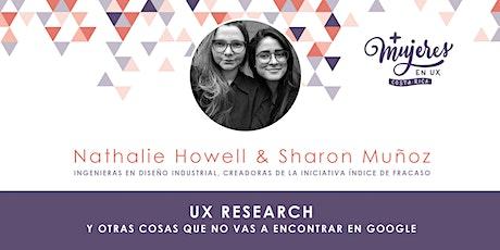 +Mujeres UX CR: UX research y otras cosas que no vas a encontrar en Google boletos