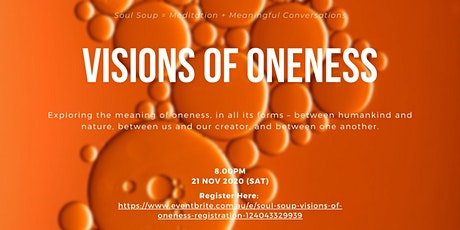 Soul Soup - Visions of Oneness tickets