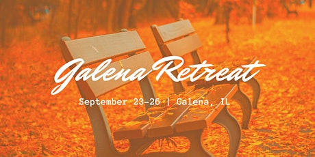 Galena Retreat! tickets