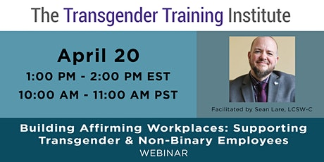 Building Affirming Workplaces: Supporting Trans & Non-Binary Employees tickets