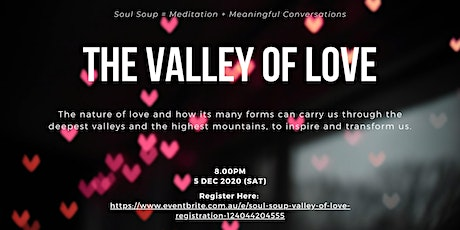 Soul Soup - Valley of Love tickets