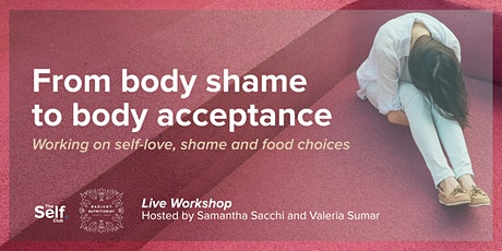 Workshop: Healing Body image and Food choices tickets