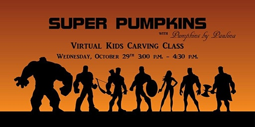 Super Pumpkins Kids Pumpkin Carving Class