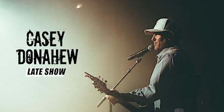 Casey Donahew (Acoustic) - LATE SHOW tickets