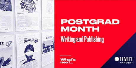 RMIT Postgrad Month: What's Next in Writing and Publishing tickets