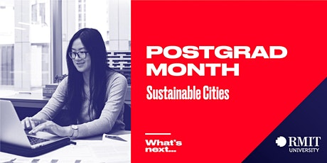 RMIT Postgrad Month: What's Next in Sustainable Cities tickets