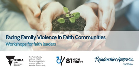 Facing Family Violence in Faith Communities: Faith Leaders (Workshop 1) tickets