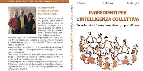 """Presentazione Libro """"Ingredienti per l'intellligenza collettiva"""" biglietti"""