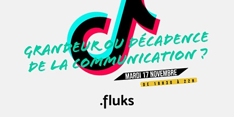 Tiktok, grandeur ou décadence de la communication ? tickets