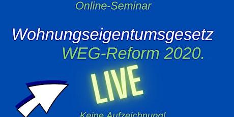 Online-Seminar zum Wohnungseigentumsgesetz: die WEG-Reform 2020 Tickets
