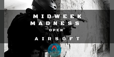 Midweek Madness Open Adult Airsoft tickets