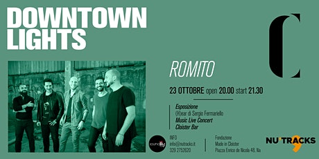 Romito - DOWNTOWN LIGHTS biglietti