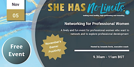 She Has No Limits: Networking with a Difference for Professional Women tickets