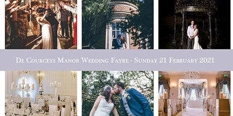 De Courceys Manor Wedding Fayre - Sunday 21 February 2021 tickets