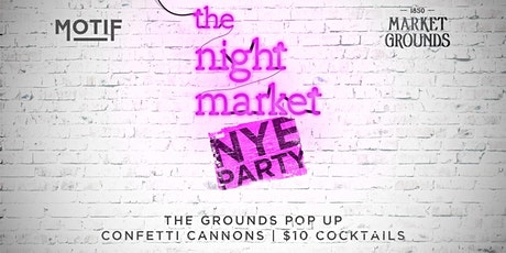 The Night Market // NYE 2021 tickets