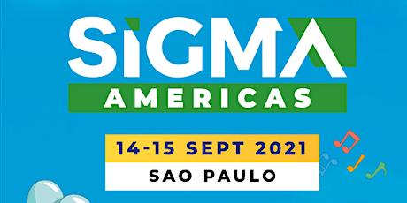 SiGMA Americas billets
