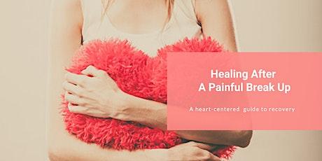 Healing After A Painful Break Up tickets