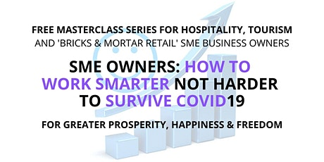 Free Masterclass 4 Hospitality Owners: 5-Secret Strategies To Survive COVID tickets