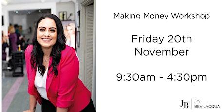 Making Money Workshop