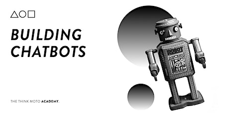 Building Chatbots – A Hands-On Workshop Tickets
