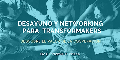 Desayuno y Networking para #Transformakers entradas