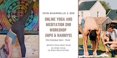 Online Yoga and Meditation 2HR Workshop (Hips & Hammys) tickets