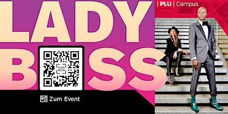 LADY BOSS SEMINAR – effizient und unabhängig mit NEW WORK! Tickets