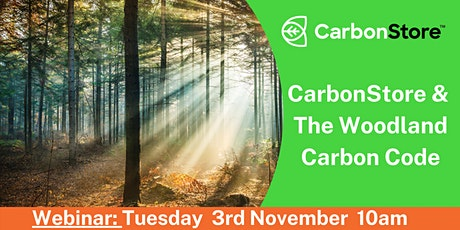 CarbonStore and The Woodland Carbon Code tickets