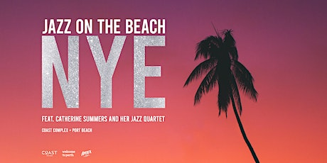 Jazz on the Beach // NYE tickets