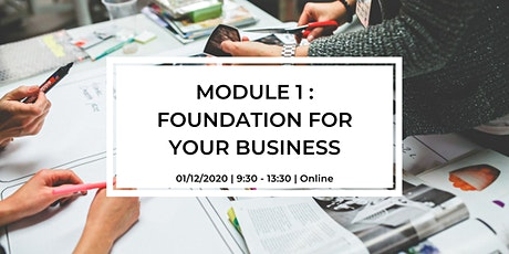 Module 1 - Foundation of Your Business tickets