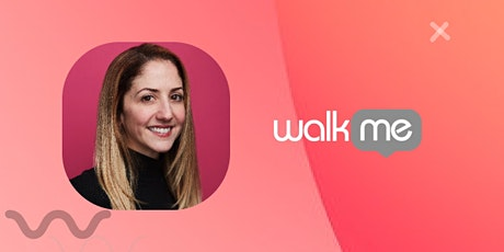 Podcast: Adding Value to Your Product by WalkMe VP of Sales tickets