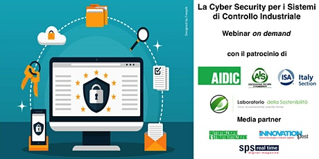 La Cyber Security per i Sistemi di Controllo Industriale (on demand)