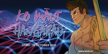 Ko Māui Hangarau 2020 - Ōtaki tickets