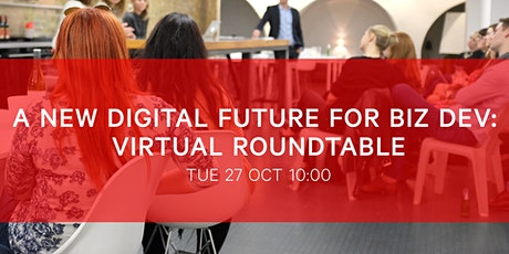 BIMA Virtual Roundtable | A New Digital Future For Biz Dev tickets