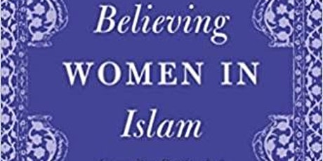 Believing Women in Islam: In Conversation with Professor Asma Barlas tickets