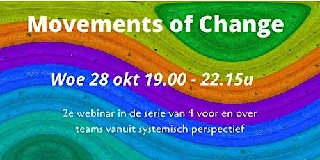 Movements of Change  - woe 28 okt 19.00 - 22.15u tickets