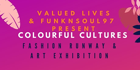 Colourful Cultures Fashion Runway & Art Exhibition tickets