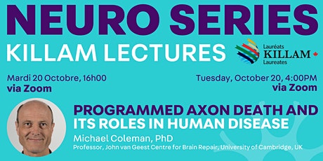 Killam Seminar Series: Programmed Axon Death and its Roles in Human Disease tickets