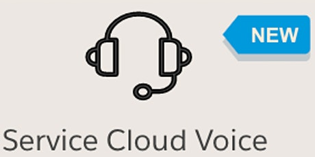 Service Cloud Voice Webinar tickets