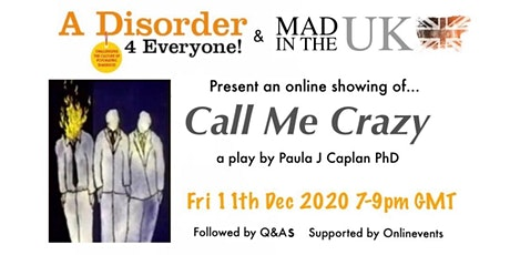 CALL ME CRAZY -  an  online showing tickets