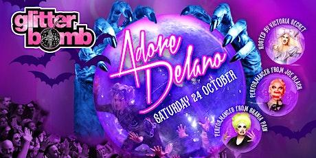 Glitterbomb Bucks / Adore Delano - Early Show tickets