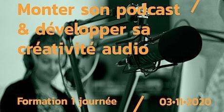 Monter son podcast & booster sa créativité audio billets