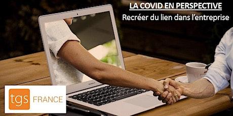 La COVID en perspective : recréer du lien dans l'entreprise. billets