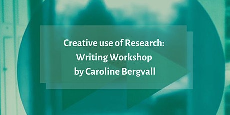 Creative Use of Research: Writing Workshop with Caroline Bergvall tickets