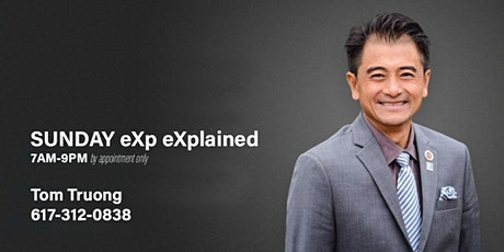 SUNDAY eXp Realty eXplained with Tom Truong tickets