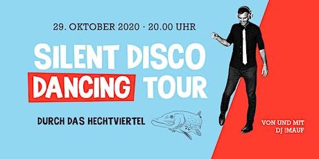 SILENT DISCO DANCING TOUR // Durch das Hechtvierte Tickets