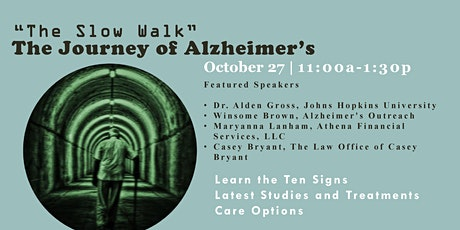 The Slow Walk - The Journey of Alzheimer's tickets