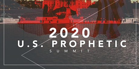 U.S. Prophetic Summit (Virtual) | A Prophets-Only Gathering tickets