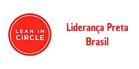 Lean In Circle - Liderança Preta tickets